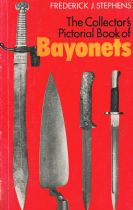 A Collector's Pictorial Book of Bayonets Stephens. Frederick J.